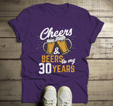 Men's Funny 30th Birthday T Shirt Cheers Beers Thirty Years TShirt Gift Idea Graphic Tee Beer Shirts-Shirts By Sarah