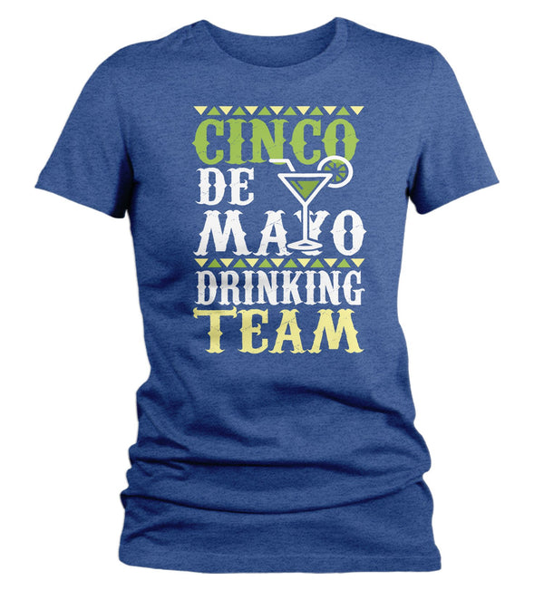 Women's Funny Cinco De Mayo T Shirt Cinco De Mayo Drinking Team Shirt Hipster Shirt Drinking Shirt-Shirts By Sarah