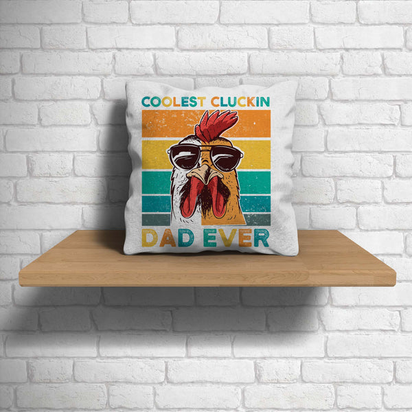 Funny Coolest Cluckin Dad Pillow Cover Man Cave Decor Throw Pillow Case Father's Day Gift Square Pillow Rooster Chicken-Shirts By Sarah