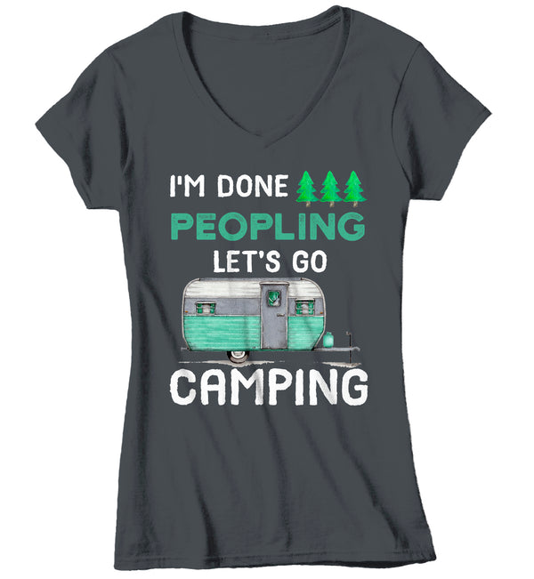 Women's V-Neck Funny Camping T Shirt Done Peopling Let's Go Camping Shirt RV Camper Pull Behind Cute Camping Tee-Shirts By Sarah