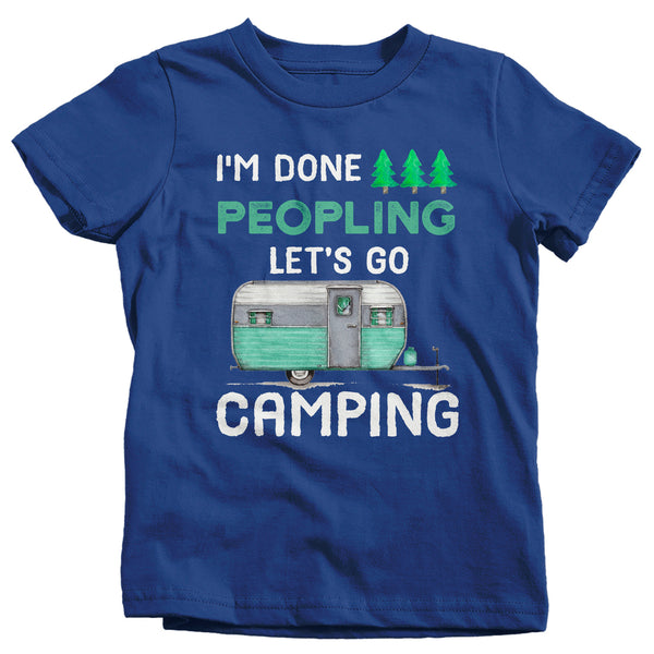 Kids Funny Camping T Shirt Done Peopling Let's Go Camping Shirt RV Camper Pull Behind Cute Camping Tee-Shirts By Sarah
