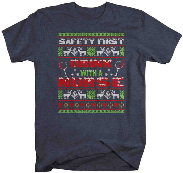 Men's Funny Nurse Christmas T Shirt Ugly Christmas Shirts Safety First Drink With Nurse Shirt Nurses Shirt-Shirts By Sarah