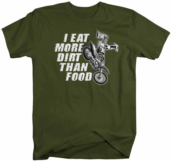 Men's Funny Motocross T Shirt Eat More Dirt Than Food Funny Motocross Shirt Funny Dirt Bike T Shirt-Shirts By Sarah
