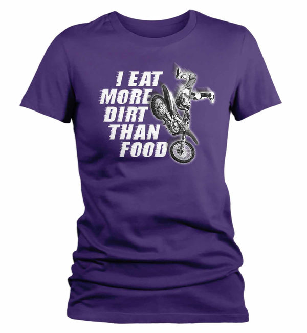 Women's Funny Motocross T Shirt Eat More Dirt Than Food Funny Motocross Shirt Funny Dirt Bike T Shirt-Shirts By Sarah