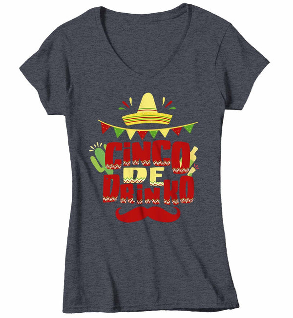 Women's V-Neck Funny Cinco De Drinko T Shirt Cinco De Mayo Shirt Hipster Shirt Funny Mustache Drinking Shirt-Shirts By Sarah
