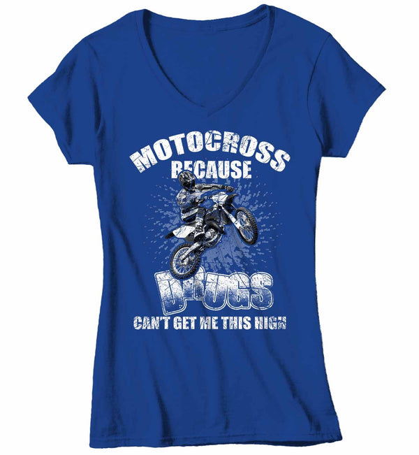 Women's V-Neck Funny Motocross T Shirt Drugs Can't Get Me This High Funny Moto Shirt Funny Dirt Bike T Shirt-Shirts By Sarah