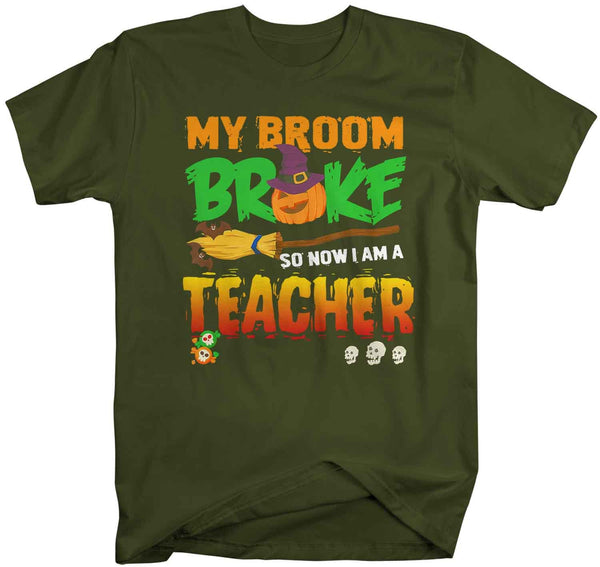Men's Funny Teacher Halloween T Shirt Teacher Halloween Shirts Broom Broke Funny Halloween Shirt Witch T Shirt-Shirts By Sarah