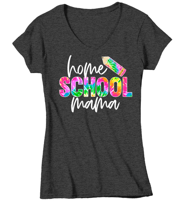 Women's V-Neck Funny Home School Mama T Shirt Mom Teacher TShirt HomeSchool Shirt Quarantine Remote Learning Tie Dye Tee-Shirts By Sarah