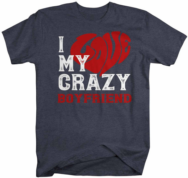 Men's Valentines Day T Shirt Valentine's Day Boyfriend Shirts Love My Crazy Boyfriend Matching Valentines TShirt Couples Shirts-Shirts By Sarah
