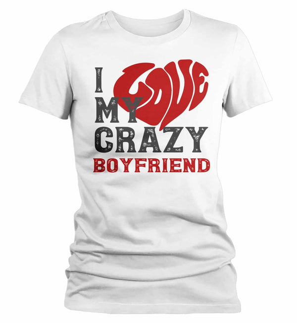Women's Valentines Day T Shirt Valentine's Day Boyfriend Shirts Love My Crazy Boyfriend Matching Valentines TShirt Couples Shirts-Shirts By Sarah