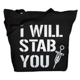 I Will Stab You Tote Bag - Black - 2