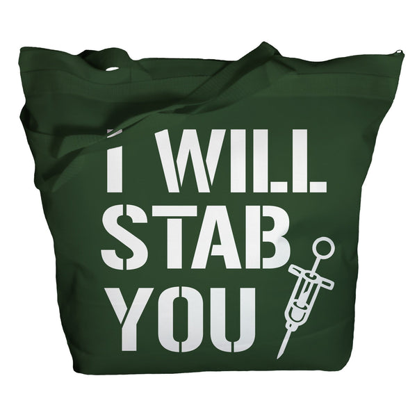 I Will Stab You Tote Bag-Shirts By Sarah