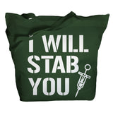 I Will Stab You Tote Bag - Forest Green - 4