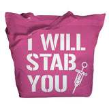 I Will Stab You Tote Bag - Pink - 1