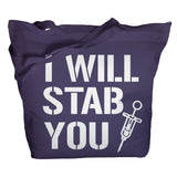 I Will Stab You Tote Bag - Purple - 5