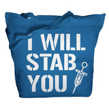 I Will Stab You Tote Bag - Royal Blue - 6