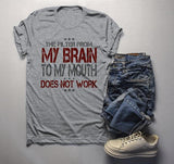 Men's Funny Brain To Mouth Filter T-Shirt Say Anything Tee Truth Saying Shirt-Shirts By Sarah