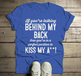 Men's Funny Kiss My A** T-Shirt Talking Behind My Back Position Offensive Shirt-Shirts By Sarah