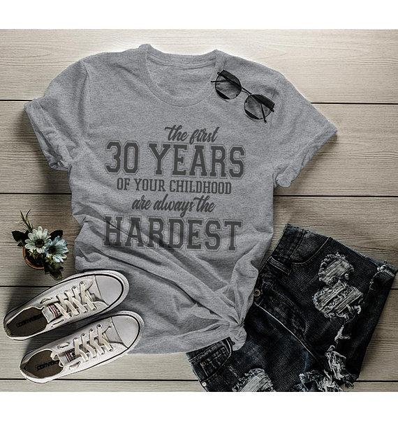 Women's Funny 30th Birthday T Shirt First 30 Years Childhood Hardest Birthday Shirt-Shirts By Sarah