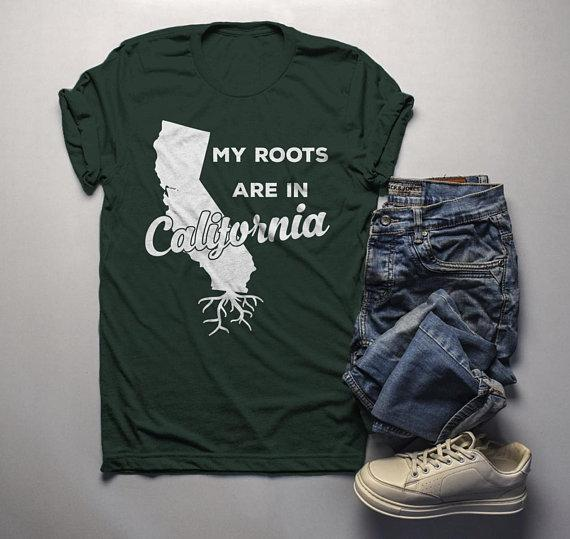 Men's California T Shirt Roots Are In Shirt State Pride Shirts Gift Idea Tee-Shirts By Sarah