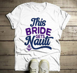 Men's Bride T Shirt Gets Nauti Funny Bachelorette Party Shirts Bridal Party Nautical Anchor Tee-Shirts By Sarah