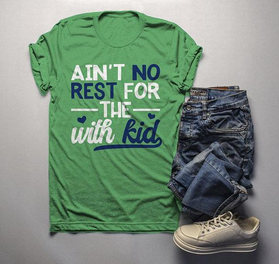 Men's Funny Mom T Shirt Ain't No Rest Shirts With Kid Saying Tee Play On Words TShirt-Shirts By Sarah