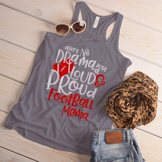 Women's Funny Football Mom Tank Loud Proud Mama Shirts No Drama Game Top-Shirts By Sarah