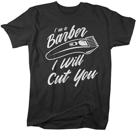 Men's Funny Barber T-Shirt I Will Cut You Clippers Shirt For Hipster Barbers-Shirts By Sarah