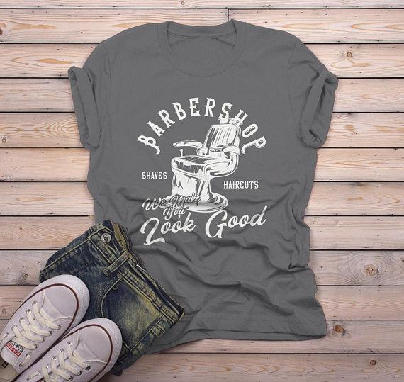 Men's Barbershop T Shirt Barber Shirts Make You Look Good Vintage Graphic Tee-Shirts By Sarah