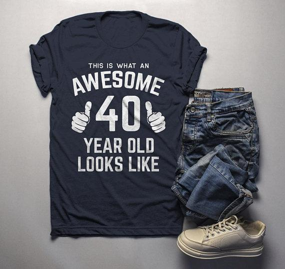 Men's Funny 40th Birthday T Shirt This Is What Awesome Forty Year Old Looks Like TShirt-Shirts By Sarah