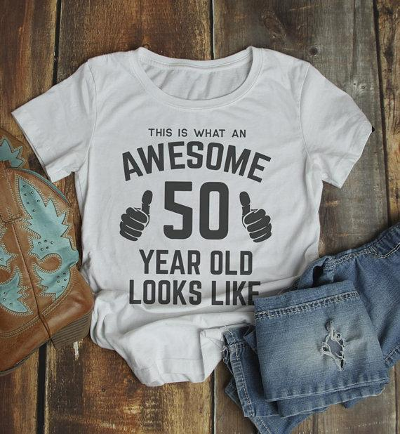 Women's Funny 50th Birthday T Shirt This Is What Awesome Fifty Year Old Looks Like TShirt-Shirts By Sarah