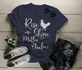 Women's Funny Vintage Chicken T-Shirt Rise Shine Mother Cluckers Shirt Farming Tee-Shirts By Sarah
