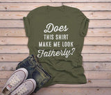 Men's Cute Baby Reveal Idea T-Shirt Does Shirt Make Me Look Fatherly Dad Expecting Tee-Shirts By Sarah