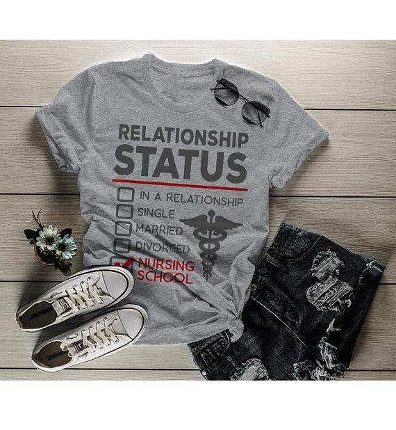 Women's Funny Nursing Student T-Shirt Relationship Status School Shirt Nurses Tee-Shirts By Sarah