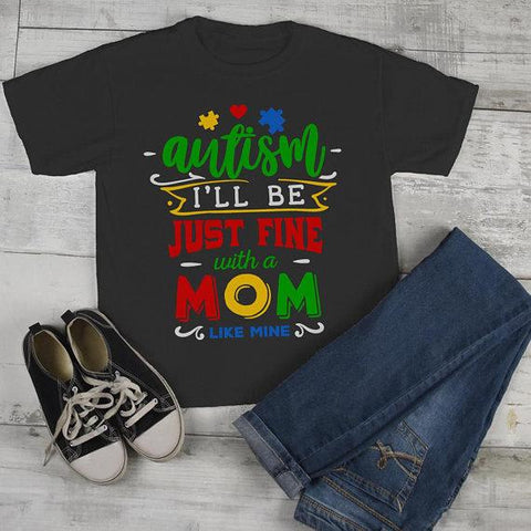 Kids Autism Shirt Be Fine Mom Like Mine Tshirt Cute Autism T Shirt Puzzle Heart-Shirts By Sarah