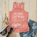 Women's Nurse Flowy Tank Funny Coffee Shirt Day Without Nurses Gift Idea Graphic Tanks Racerback-Shirts By Sarah