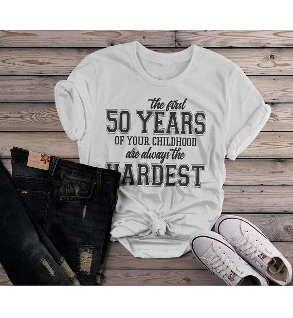 Women's Funny 50th Birthday T Shirt First 50 Years Childhood Hardest Birthday Shirt-Shirts By Sarah