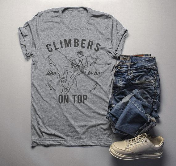 Men's Funny Climbers T Shirt Rock Climbing Shirts Like It On Top Mountain Climb Graphic Tee-Shirts By Sarah
