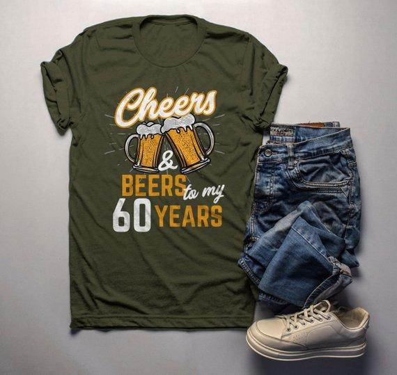Men's Funny 60th Birthday T Shirt Cheers Beers Sixty Years TShirt Gift Idea Graphic Tee Beer Shirts-Shirts By Sarah