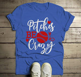 Men's Funny Baseball T Shirt Pitches Be Crazy Shirt Pitcher Shirts Play On Words Tee-Shirts By Sarah