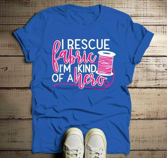 Men's Funny Craft T Shirt Seamstress Tee Rescue Fabric TShirt Hero Sew Sewing Tee-Shirts By Sarah