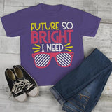 Kids Cute Back To School T Shirt Future So Bright Shirts Need Shades Tee Boy's Girl's-Shirts By Sarah