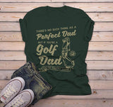 Men's Golf Dad T Shirt Funny Graphic Tee No Such Thing Perfect Dad TShirt Pretty Close Golfing Shirts-Shirts By Sarah