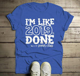 Men's Senior 2019 T Shirt Funny Graduate Tee Like 2019% Done TShirt Graduation Gift Idea Shirts-Shirts By Sarah