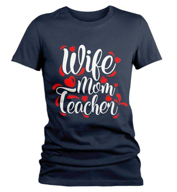 Women's Teacher T Shirt Wife Mom Teacher Shirts For Teachers Gift Idea-Shirts By Sarah