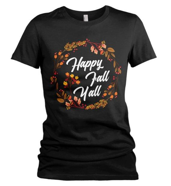 Women's Happy Fall Y'all T Shirt Floral Wreath Graphic Tee Season Shirts It's Fall Yall TShirt-Shirts By Sarah
