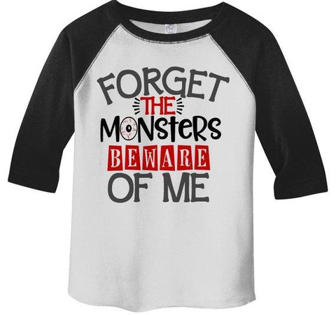 Kids Funny Halloween Shirt Forget Monsters Beware Of Me Toddler Shirts Adorable Halloween Top 3/4 Sleeve Raglan Boy's Girl's-Shirts By Sarah