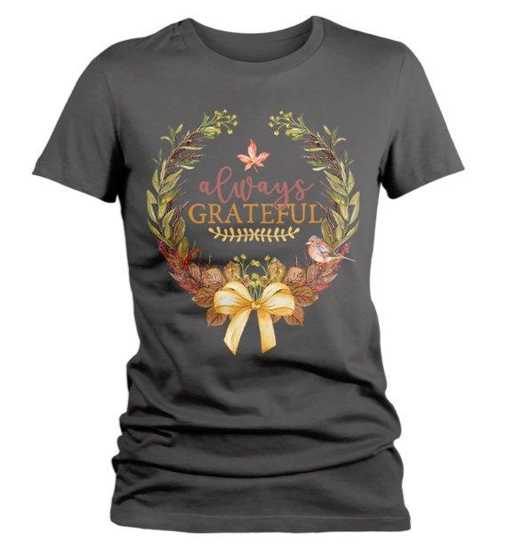 Women's Always Grateful T Shirt Fall Wreath Shirts Thanksgiving Graphic Tee Watercolor Illustration-Shirts By Sarah