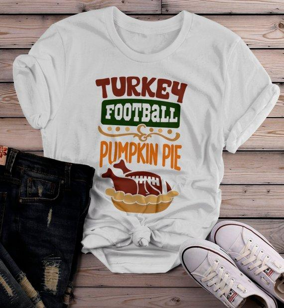 Women's Funny Thanksgiving T Shirt Turkey Football Pumpkin Pie Hipster Shirts-Shirts By Sarah