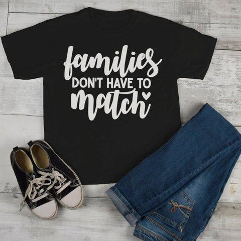Kids Blended Family T Shirt Family Doesn't Have To Match Adoption Divorce Step Brother Sister Shirt Toddler Boy's Girl's Tee-Shirts By Sarah
